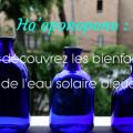 hooponopono-eau-solaire-bleue-bienfaits-sante-900x490